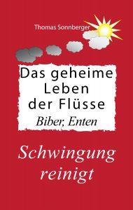 Cover_Das geheime Leben der Flüsse, biber, Ente final 126,5x200_print
