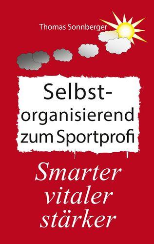 Poster Selbstorganisation_zum_Sportprofi
