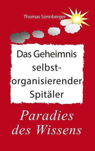 Poster Das_Geheimnis_selbstorganisierender_Spitäler