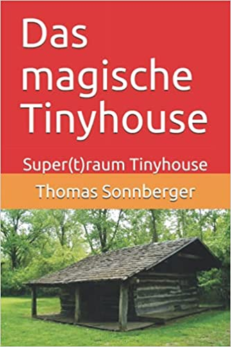 Das magische Tinyhouse